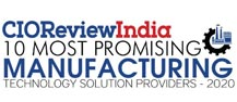 10 Most Promising Manufacturing Technology Solution Providers - 2020